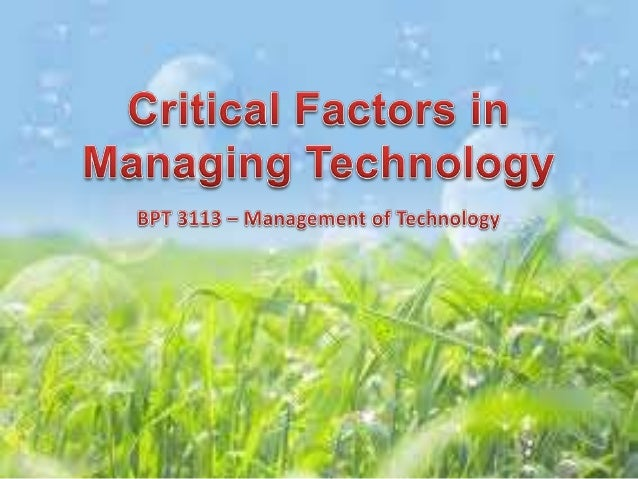 Industry Needs in MOT *       Technology and Its Enablers *      Changing Trends in Industry *    Issues in Managing Techn...