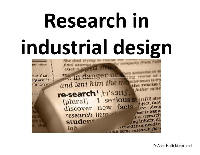 Wk 5 research in industrial design