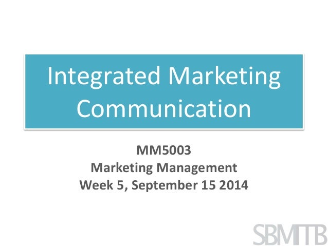 management of intergrated marketing communication in Graduates of the integrated marketing communications such as marketing communications, brand management integrated marketing communication.