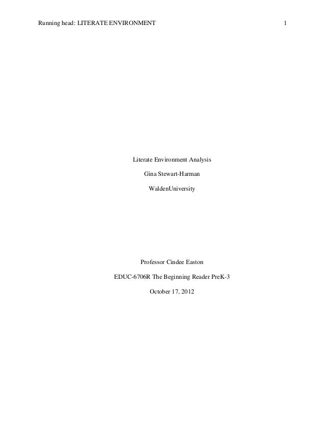 Running head: LITERATE ENVIRONMENT                            1                           Literate Environment Analysis   ...
