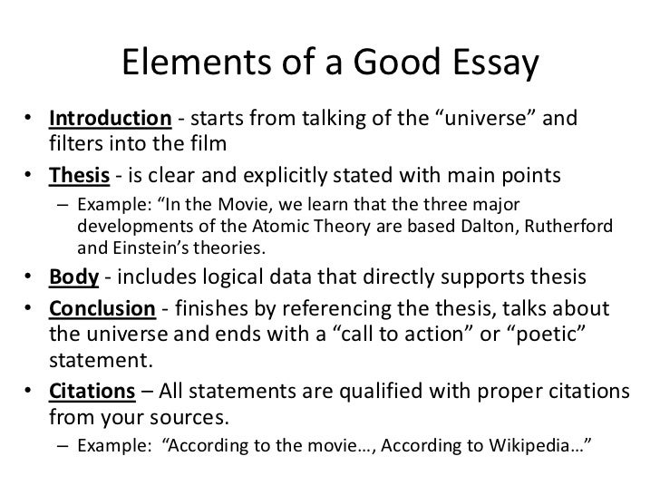 """Elements of a Good Essay• Introduction - starts from talking of the """"universe"""" and  filters into the film• Thesis - is cle..."""
