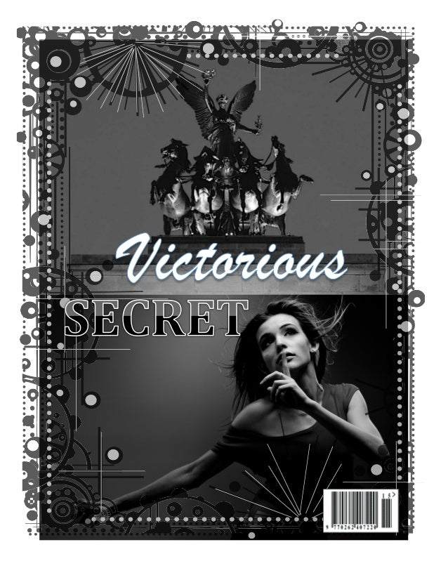 Before we startWe at Victorious Secret always try to grow better through each one of our issue...