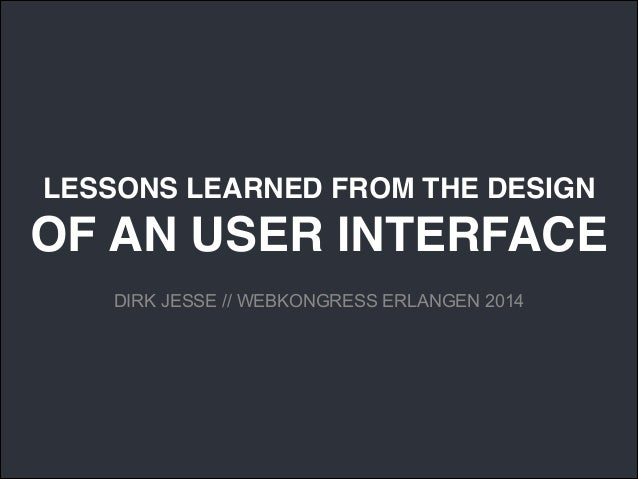 LESSONS LEARNED FROM THE DESIGN