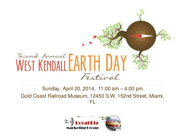 West Kendall Earth Day Festival 2014 - Sponsors and Vendors Information
