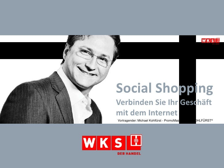 Social Shopping - verbinden Sie Ihr Geschäft mit dem Internet