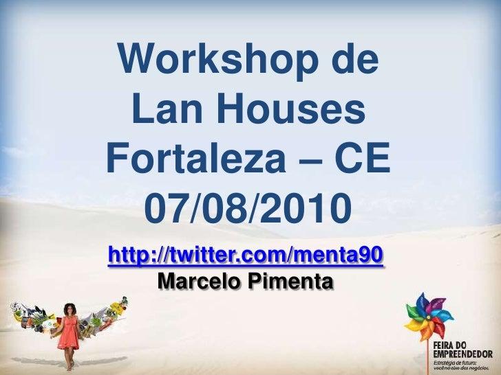 Workshop de lan houses do Ceará