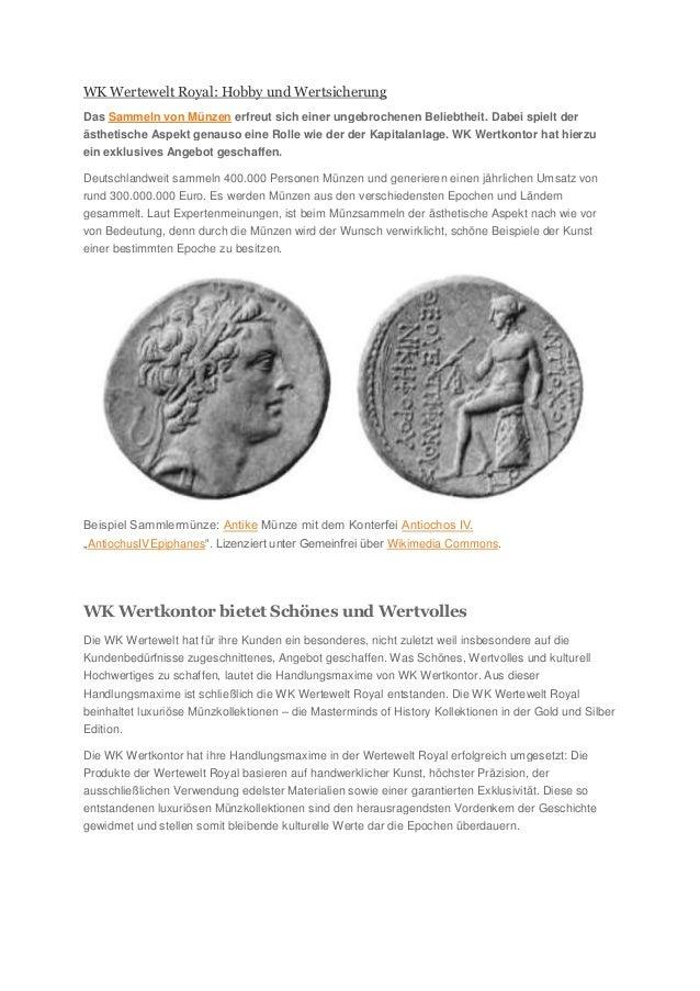 WK Wertewelt Royal: Hobby und Wertsicherung Das Sammeln von Münzen erfreut sich einer ungebrochenen Beliebtheit. Dabei spi...