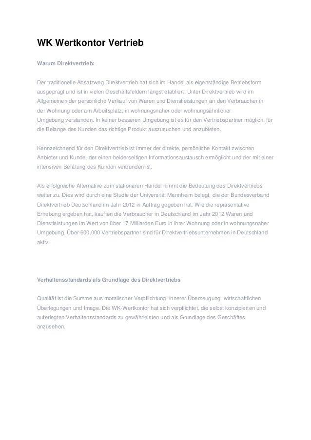 WK Wertkontor Vertrieb  Warum Direktvertrieb:  Der traditionelle Absatzweg Direktvertrieb hat sich im Handel als eigenstän...