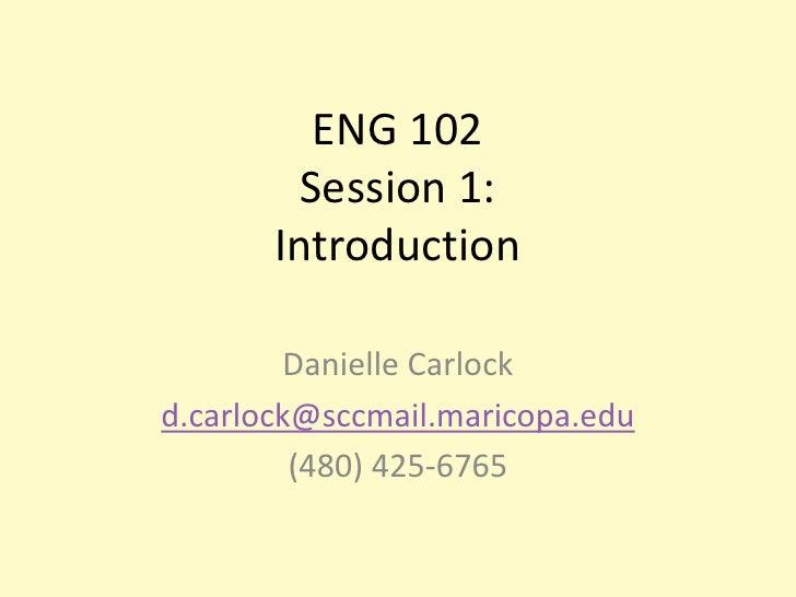 ENG 102 Choosing a Topic