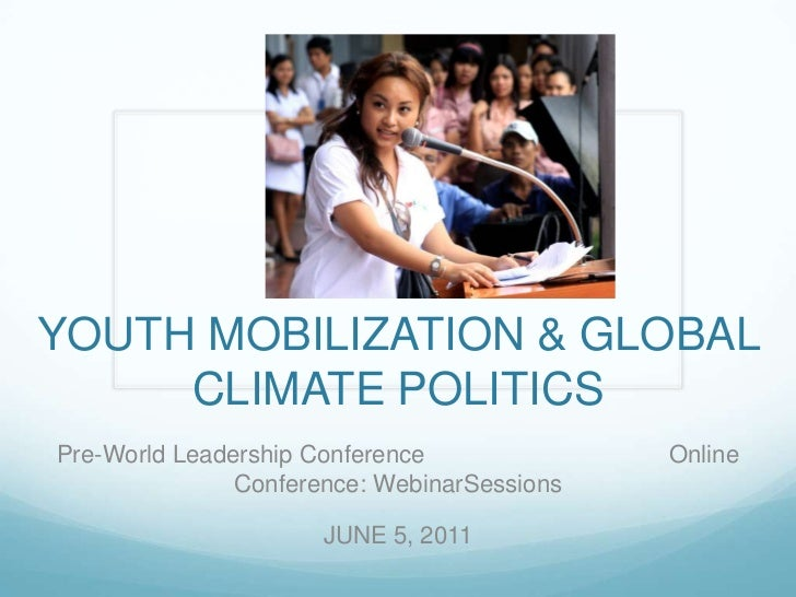 Youth Mobilization & Global Climate Politics