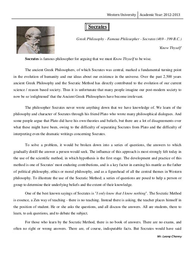 Western University Academic Year: 2012-2013 Mr. Leang Channy Socrates Greek Philosophy - Famous Philosopher - Socrates (46...