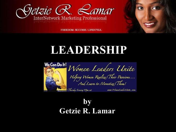 LEADERSHIP by Getzie R. Lamar