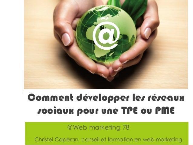 © Christel Capéran – Formation et conseil en web marketing - christel@wm78.fr ¤Web marketing 78 Christel Capéran Ask us ...