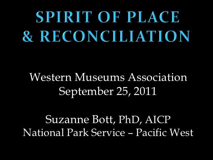 Western Museums Association      September 25, 2011    Suzanne Bott, PhD, AICPNational Park Service – Pacific West