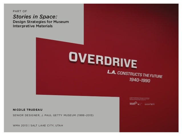 Stories in Space: 'Overdrive L.A. Constructs the Future, 1940-1990'