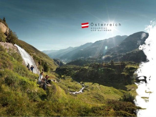 Sommerglücksmomente. Ankommen und aufleben. Die weltweite Marketingkampagne der Österreich Werbung in Belgien 2014 Theresa...