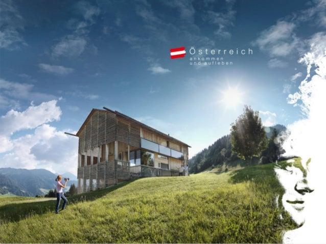 Sommerglücksmomente. Ankommen und aufleben. Die weltweite Marketingkampagne der Österreich Werbung in Großbritannien 2014 ...
