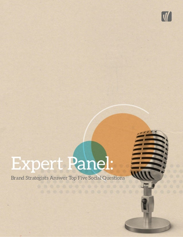 Expert Panel: Brand Strategists Answer Top Five Social Questions  Expert Panel Five Brand Strategists Answer Top Social Qu...