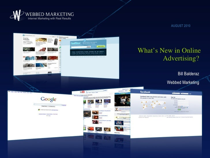 Webbed Marketing August Webinar: what's new in online advertising