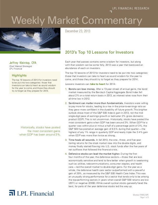 LP L FINANCIAL R E S E AR C H  Weekly Market Commentary December 23, 2013  2013's Top 10 Lessons for Investors Jeffrey Kle...