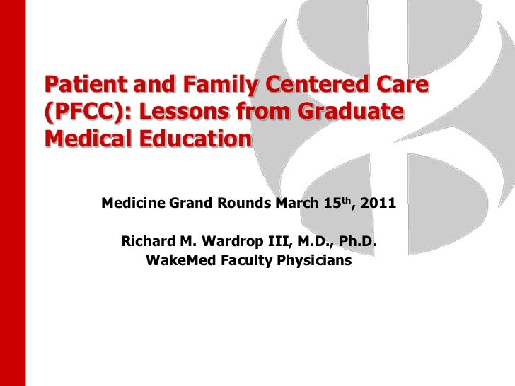 """Patient- and Family Centered Care: """"Resident Performance from the Patient's View"""""""