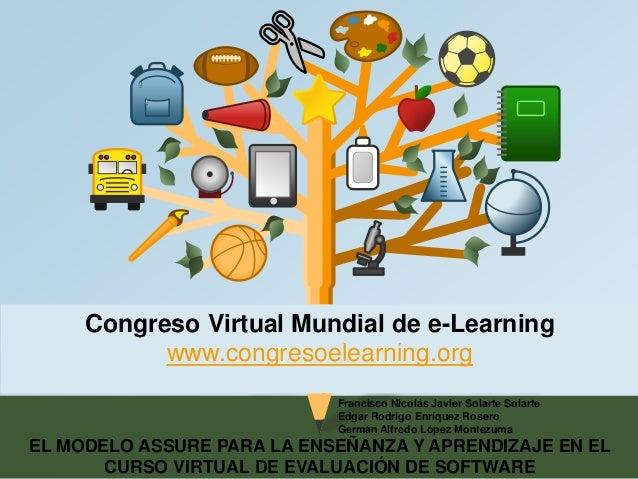 Congreso Virtual Mundial de e-Learning  www.congresoelearning.org  Francisco Nicolás Javier Solarte Solarte  Edgar Rodrigo...
