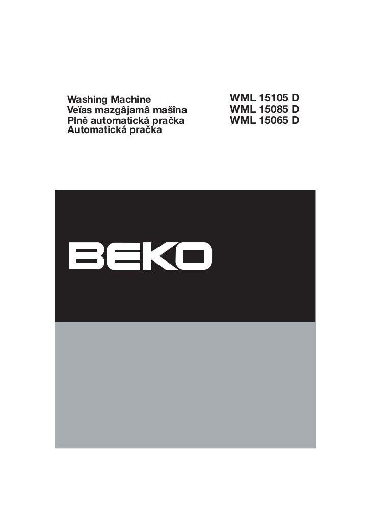 Washing Machine      WML 15105 D                   WML 15085 D                   WML 15065 DAutomatická pračka