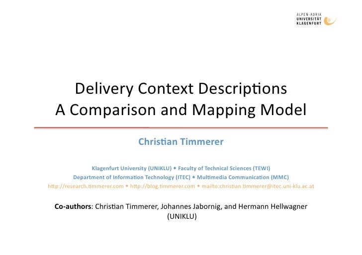 Delivery Context Descriptions - A Comparison and Mapping Model