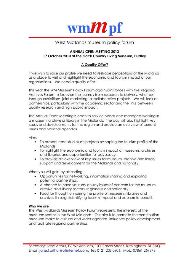 wmmpf West Midlands museum policy forum Secretary: Jane Arthur, P6 Wexler Lofts, 100 Carver Street, Birmingham, B1 3AQ Ema...