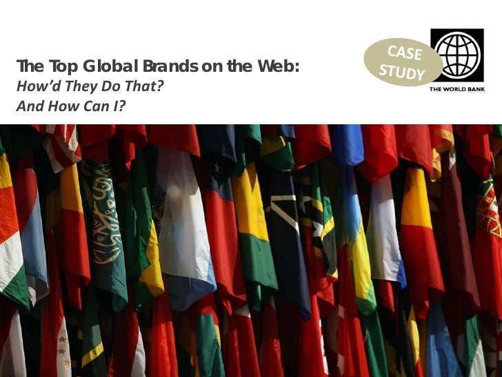 The Top Global Brands on the Web: A Case Study