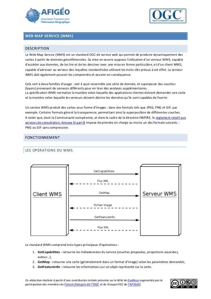 WEB MAP SERVICE (WMS)DESCRIPTIONLe Web Map Service (WMS) est un standard OGC de service web qui permet de produire dynamiq...