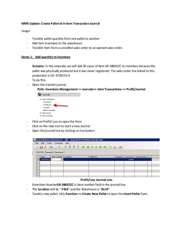 WMS Update: Create Pallet Id in item Transaction Journal