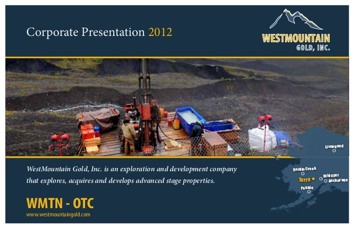 Corporate Presentation 2012                                                                     G OLD, INC.               ...