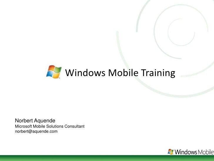 Windows Mobile Training