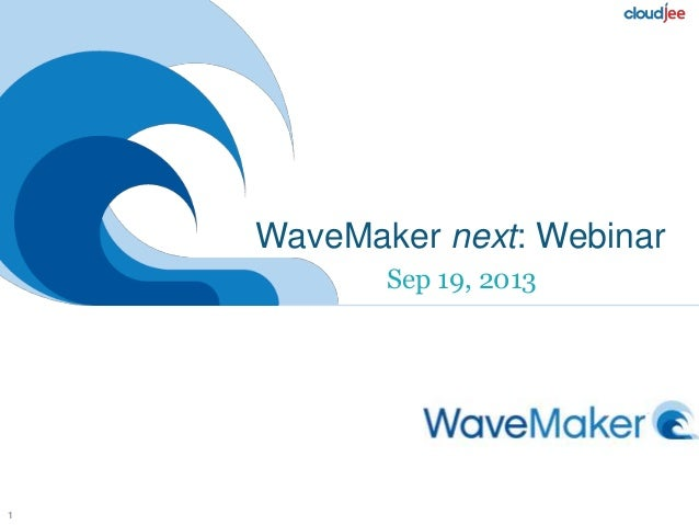 Wavemaker RAD for the Cloud with CloudJee - Future Direction 2014