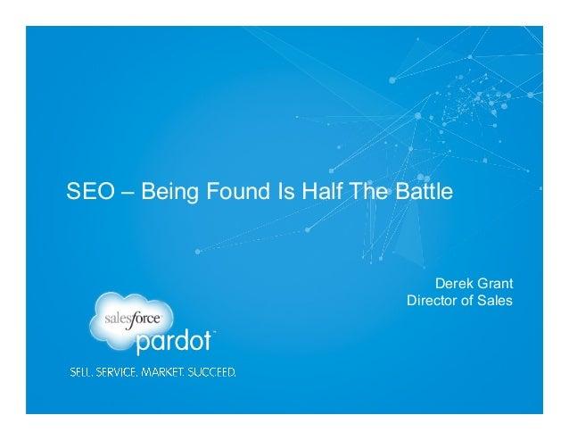 SEO - Being Found Is Half The Battle
