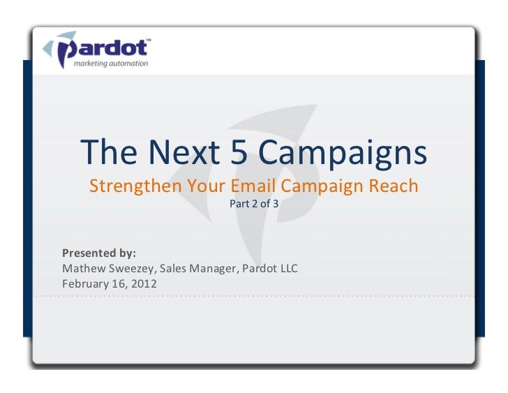 The Next 5 Campaigns - Webinar #2 out of 3 series