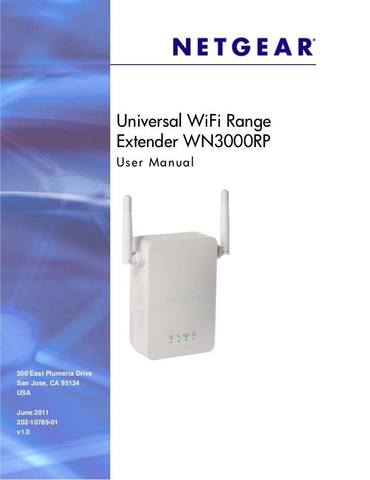 Universal WiFi Range                          Extender WN3000RP                          User Manual350 East Plumeria Driv...