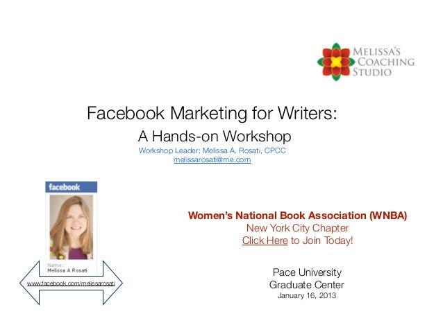 Facebook Marketing for Writers:                                 A Hands-on Workshop                                 Worksh...