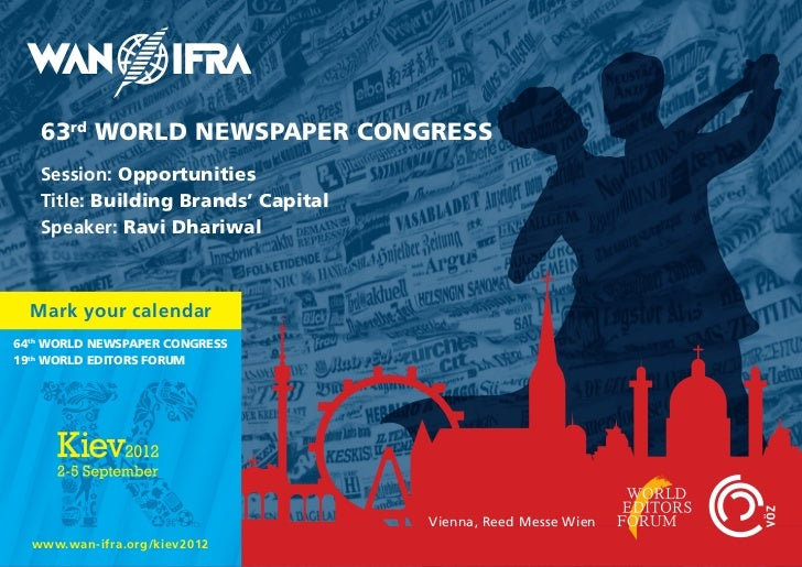 World Newspaper Congress 11: Session Opportunities, Ravi Dhariwal