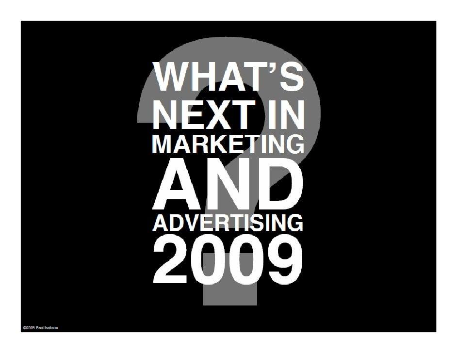 Una mirada actualizada sobre el futuro del marketing y la publicidad según Paul Isakson             blog / paulisakson.com...