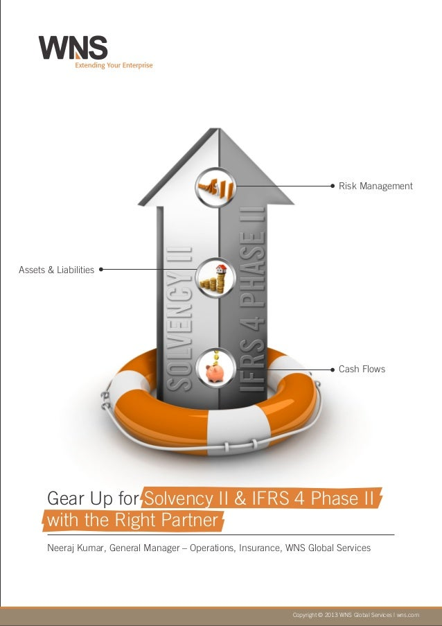 Gear Up for Solvency II & IFRS 4 Phase II with the Right Partner