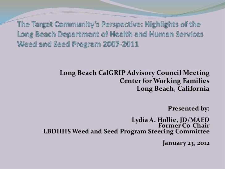 Long Beach Weed and Seed Program: The Target Community's Perspective