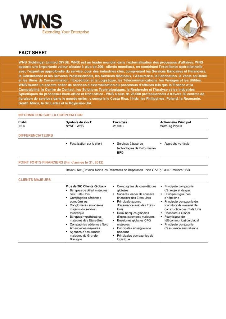 FACT SHEETWNS (Holdings) Limited (NYSE: WNS) est un leader mondial dans l'externalisation des processus d'affaires. WNSapp...