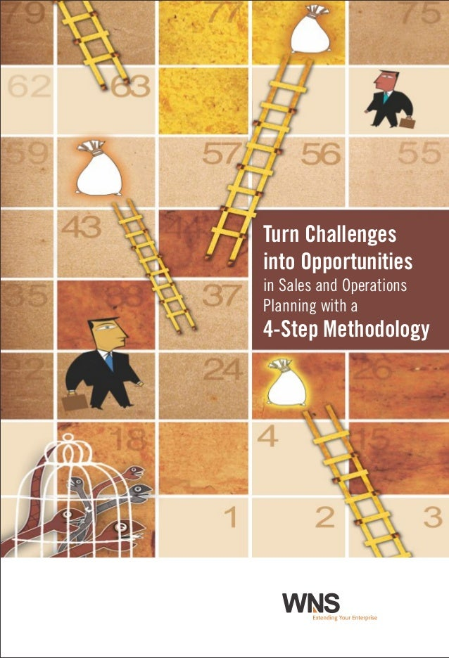 Turn Challenges into Opportunities in Sales and Operations Planning with a 4-Step Methodology