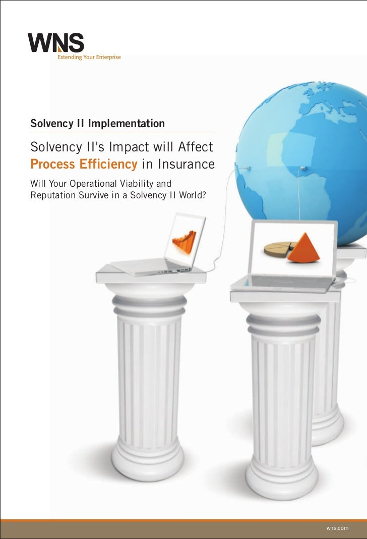 Solvency II's Impact will Affect Process Efficiency in Insurance