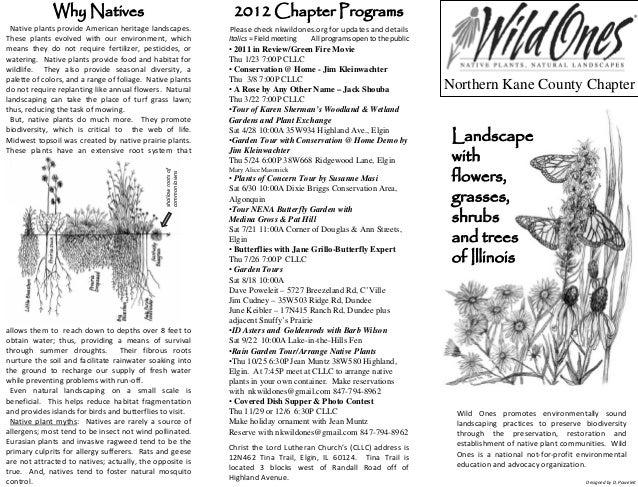 Why Natives                                          2012 Chapter Programs Native plants provide American heritage landsca...