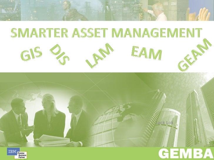 2010 - Gemba Smarter Asset Management