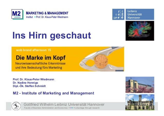 M2M2 MMARKETING & MMANAGEMENT Institut > Prof. Dr. Klaus-Peter Wiedmann Gottfried Wilhelm Leibniz Universität Hannover Fac...