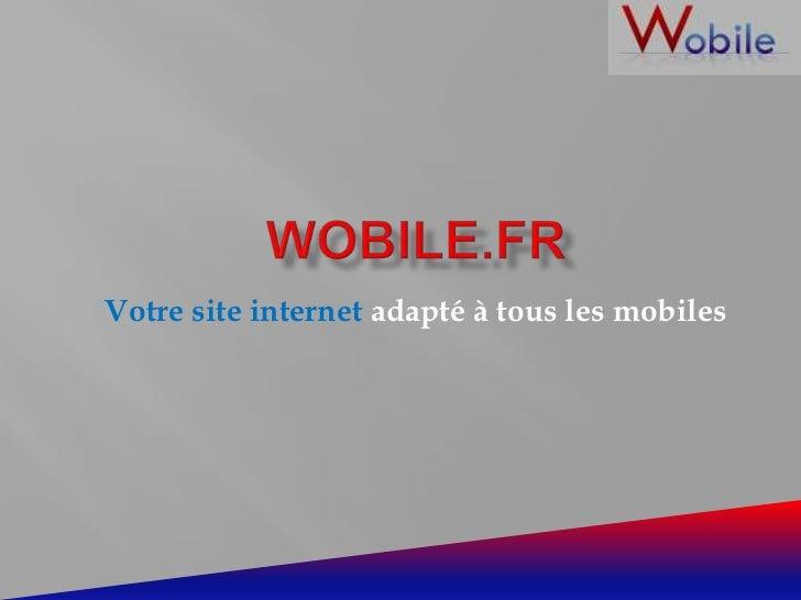 Votre site internet adapté à tous les mobiles